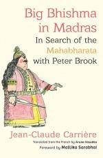 Big Bhishma in Madras: In Search of the Mahabharat…