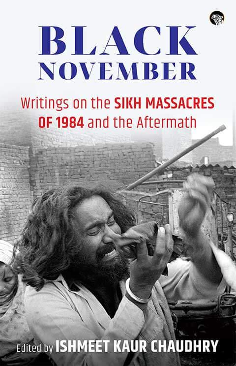 Black November: Writings on the Sikh Massacres of …