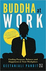 Buddha at Work: Finding Purpose, Balance and Happi…