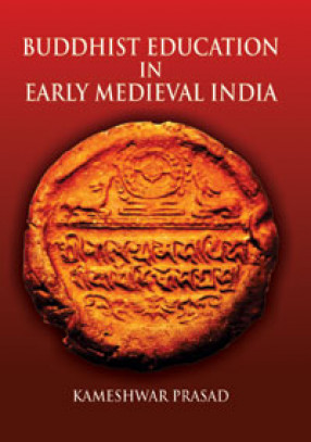 Buddhist Education in Early Medieval India