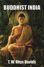 Buddhist India (Reprint)