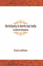 Christianity in North East India: A Cultural Respo…