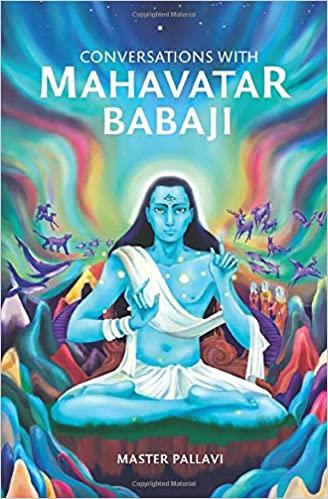 Conversations with Mahavatar Babaji
