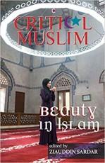 Critical Muslim: Beauty in Islam