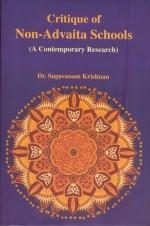 Critique of Non-Advaita Schools (A Contemporary Re…