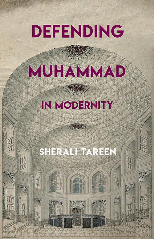 Defending Muhammad in Modernity (Paperback)