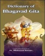 Dictionary of Bhagavad Gita