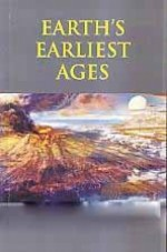 Earth's Earliest Ages and Their Connection With Mo…