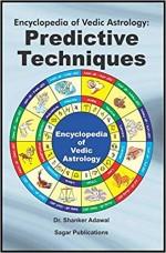 Encyclopedia of Vedic Astrology: Predictive Techni…