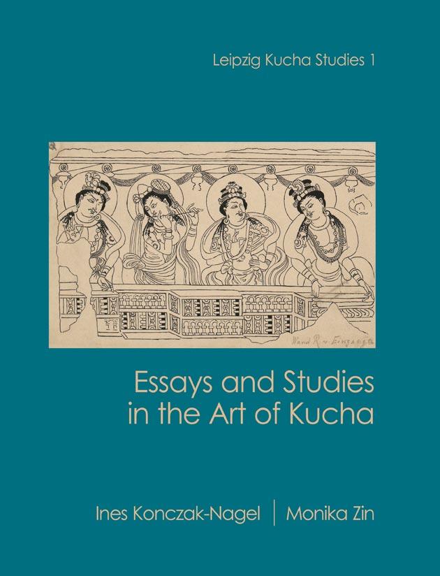 Essays and Studies in the Art of Kucha (Leipzig Ku…