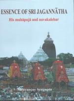 Essence of Sri Jagannatha: His Mahapuja and Navaka…