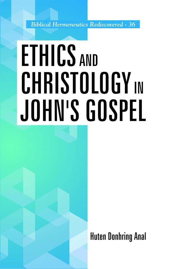 Ethics and Christology in John's Gospel (Hardback)