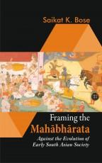 Framing the Mahabharata: Against the Evolution of …