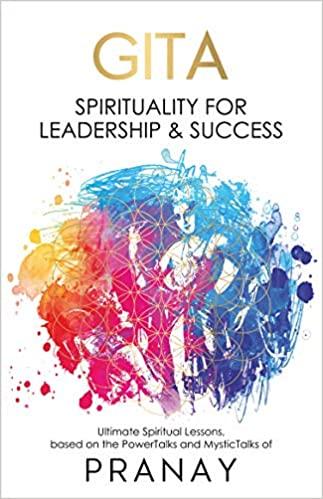 GITA: Spirituality For Leadership & Success (Paper…