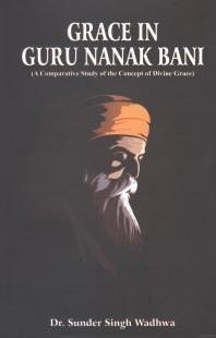 Grace In Guru Nanak Bani (Hardback)