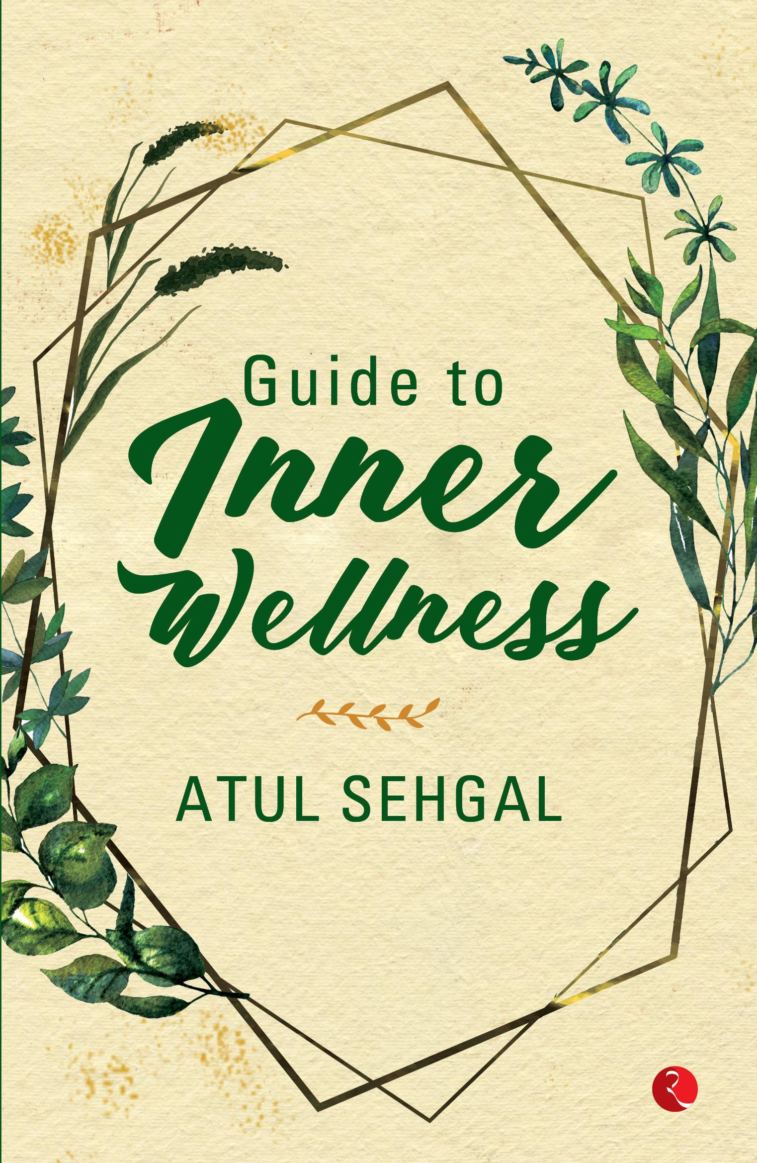 Guide to Inner Wellness (Paperback)