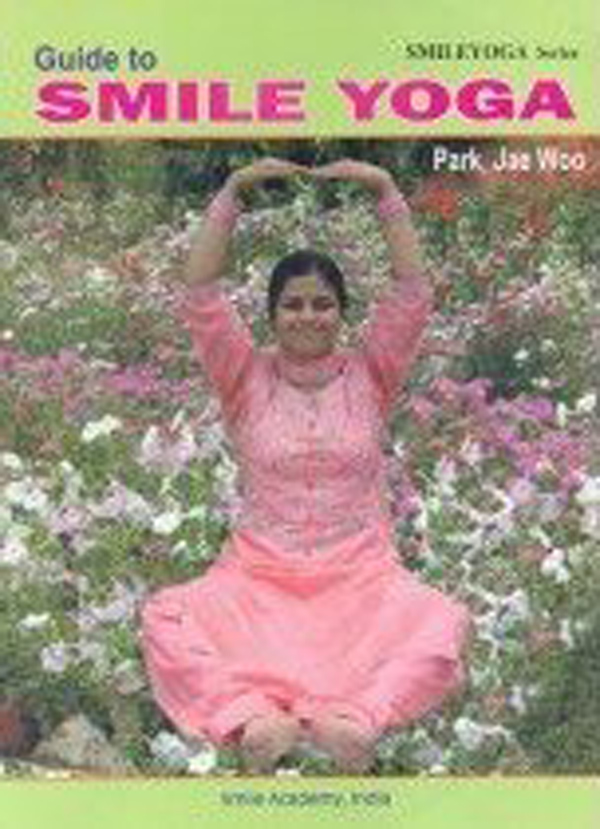Guide to Smile Yoga (Paperback) (Rs 280 + Rs 45 fo…