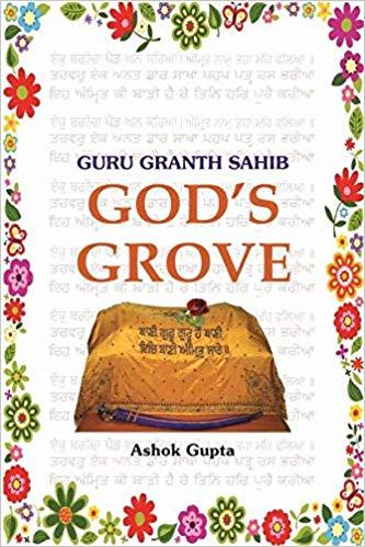 Guru Granth Sahib: God's Grove