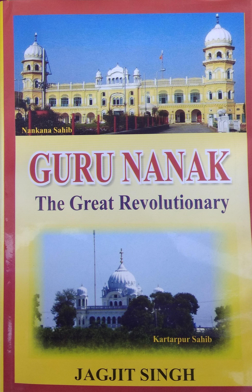 Guru Nanak: The Great Revolutionary (Hardback)