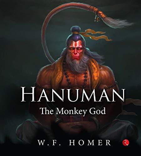 HANUMAN: The Monkey God (Hardback)