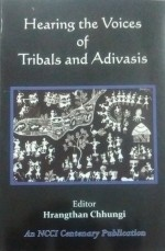 Hearing the Voices of Tribals and Adivasis