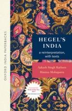 Hegel's India: A Reinterpretation, with Texts