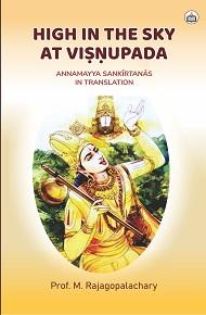 High in the Sky at Visnupada: Annamayya Sankirtana…