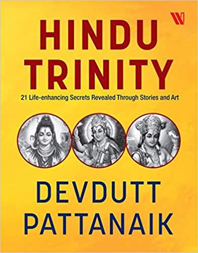 Hindu Trinity: 21 Life-enhancing Secrets Revealed …