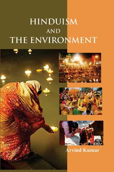 Hinduism and Environment (Hardback)