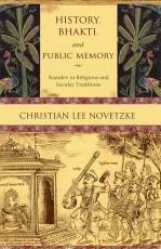 History, Bhakti, And Public Memory: Namdev in Reli…