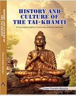 History and Culture of The Tai-Khamti: A Theravada…