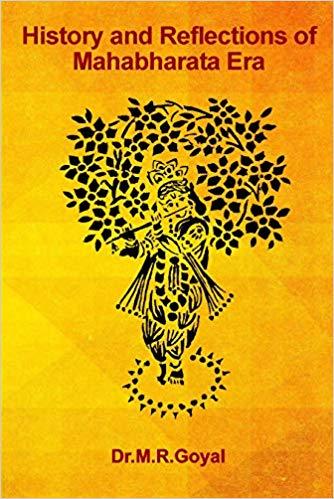 History and Reflections of Mahabharata Era
