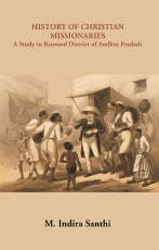 History of Christian Missionaries: A Study In Kurn…
