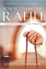 How to Overcome Rahu