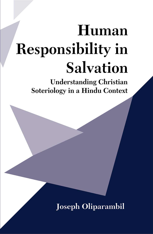 Human Responsibility in Salvation: Understanding C…