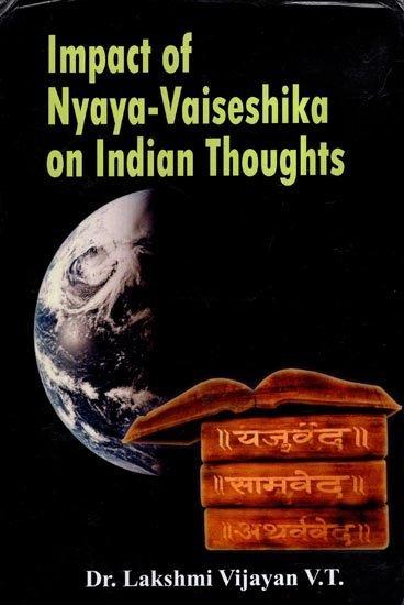 Impact of Nyaya-Vaiseshika on Indian Thoughts (Har…