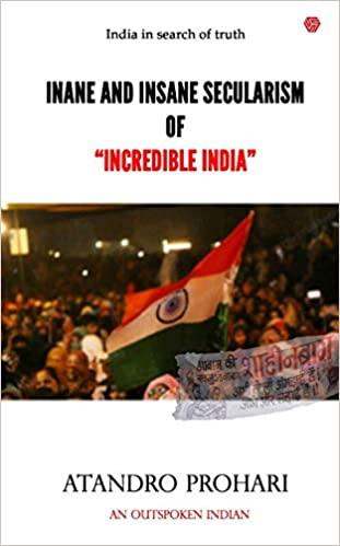 Inane And Insane Secularism of Incredible India (I…