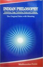 Indian Philosophy (samkhya, yoya, vaisesika, nyaya…