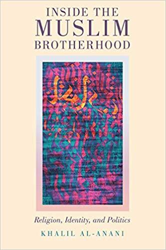 Inside the Muslim Brotherhood: Religion, Identity,…