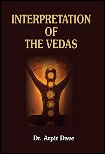Interpretation of the Vedas (Hardback)