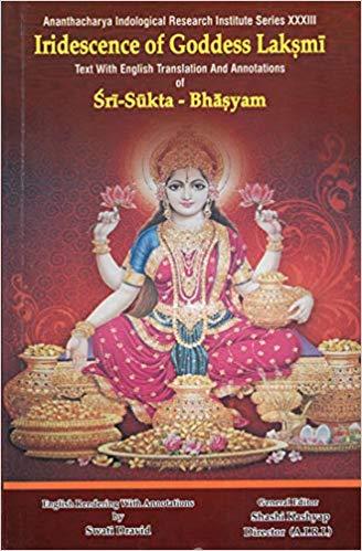 Iridescence of Goddess Laksmi: Text With English T…