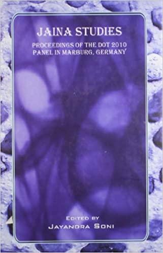 Jaina Studies: Proceedings of 2010 Panel in Matbur…
