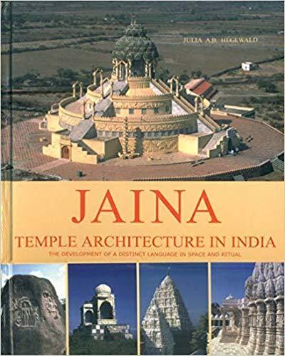 Jaina Temple Architecture in India: The Developmen…