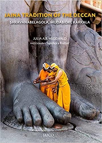 Jaina Tradition of the Deccan: Shravanabelagola, M…