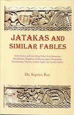 Jatakas and Similar Fables: Jatakas and Resembling…