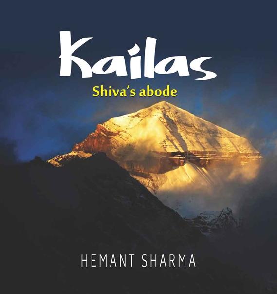 Kailas: Shiva's Abode (Hardback)