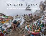 Kailash Yatra: A Long Walk to Mount Kailash Throug…