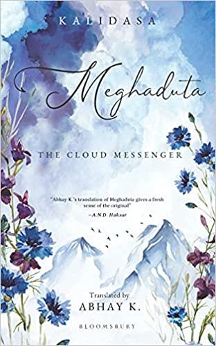 Kalidasa: Meghduta The Cloud Messenger