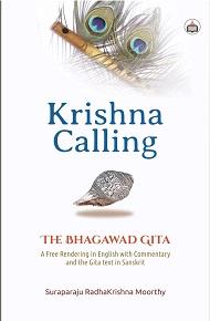 Krishna Calling: The Bhagawad Gita (A Free Renderi…