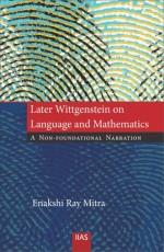 Later Wittgenstein on Language and Mathematics: A …
